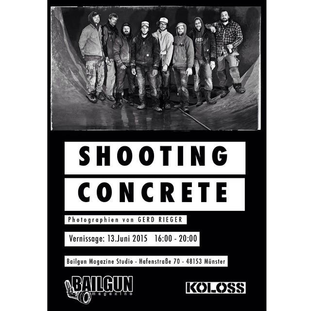 Shooting Concrete Photoausstellung - Be there!!! #Bailgun #shootingconcrete #photography #exhibition